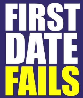 FirstDateFails